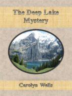 The Deep Lake Mystery