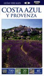Costa Azul Y Provenza. Guías Visuales 2015 (GUIAS VISUALES)