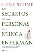 LOS SECRETOS DE LAS PERSONAS QUE NUNCA ENFERMAN (EBOOK)