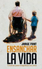 ENSANCHAR LA VIDA (EBOOK)