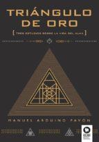 Triángulo de oro: Tres estudios sobre la vida del alma (Buscadores de la Verdad)