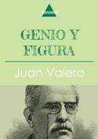 Genio y figura (Imprescindibles de la literatura castellana)