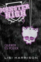 Monster High 3. Querer es poder
