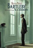 Bartleby, El Escribiente (Libros Singulares (Ls))
