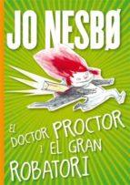 El doctor Proctor i el gran robatori