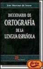 DICCIONARIO DE ORTOGRAFIA DE LA LENGUA ESPAÑOLA