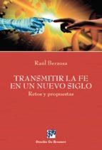 TRANSMITIR LA FE EN UN NUEVO SIGLO (EBOOK)