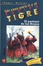 El pantano de las brujas (Equipo tigre)