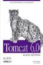 TOMCAT 6.0: LA GUIA DEFINITIVA