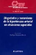 DIAGNOSTICO Y TRATAMIENTO DE LA HIPERTENSION ARTERIAL EN SITUACIO NES ESPECIALES