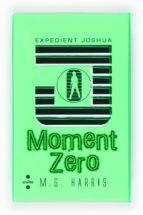 EXPEDIENT JOSHUA: MOMENT ZERO