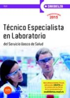 Test - tecnico especialista en laboratorio - osakidetza - servicio Vasco de salud (Osakidetza 2015)