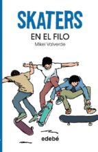 EN EL FILO (SKATERS 1)