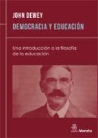 DEMOCRACIA Y EDUCACION: UNA INTRODUCCION A LA FILOSOFIA DE LA EDU CACION