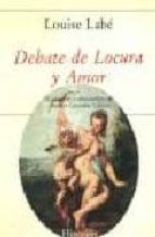 Debate de Locura y Amor (Libros Hiperión)