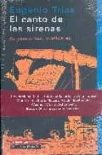 El canto de las sirenas: Argumentos musicales (Ensayo)