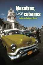 NOSOTROS, LOS CUBANOS (EBOOK)
