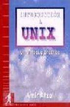 INTRODUCCION A UNIX: UN ENFOQUE PRACTICO