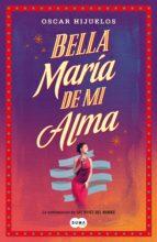 BELLA MARÍA DE MI ALMA (EBOOK)