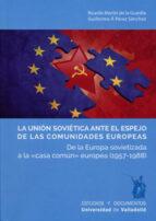 LA UNIÓN SOVIÉTICA ANTE EL ESPEJO