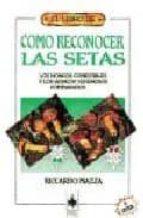 COMO RECONOCER LAS SETAS (6ª ED.)