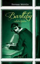 Bartleby eskribatzailea (4nak)