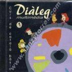 CURS DE CATALA BASIC-DIALEG MULTIMEDIA Nº 1 (1CD-ROM)