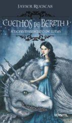 Cuentos de Bereth 4ª ed: Cuentos De Bereth I - Encantamien: 1 (Fantasia Juvenil Versatil)