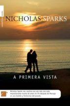 A Primera Vista (Roca Editorial Novela)