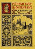 EL HOGAR SOLARIEGO MONTAÑES: EVOCACIONES (ED. FACS. DE LA ED. DE: MADRID: NUEVAS GRAFICAS, 1935) (ED. FACSIMIL)