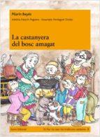 La Castanyera Del Bosc Amagat (Prim. Llengua)