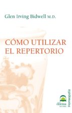 COMO UTILIZAR EL REPERTORIO (EBOOK)