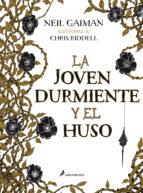 LA JOVEN DURMIENTE Y EL HUSO (S) (Novela)