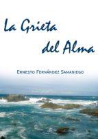 LA GRIETA DEL ALMA (EBOOK)