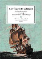 Los viajes de la razón:Estudios dieciocheistas en homenaje a María Dolores Alabiac