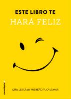 Este Libro Te Hara Feliz (No Ficcion (roca))