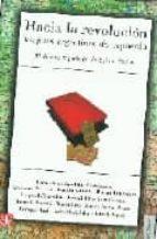 HACIA LA REVOLUCION: VIAJEROS ARGENTINOS DE IZQUIERDA