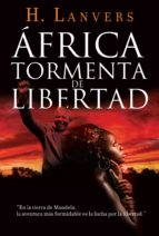 África, tormenta de libertad: (Serie África)