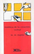 ESTETICA DE LA CREACION VERBAL (10ª ED.)