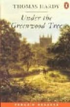 Under the Greenwood Tree (Penguin Joint Venture Readers)
