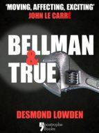 Bellman & True: