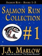 Salmon Run Collection #1 (Salmon Run Books 1-3) (English Edition)