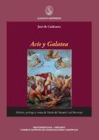 ACIS Y GALATEA. EDICIÓN, PRÓLOGO Y NOTAS DE MARÍA DEL ROSARIO LEAL BONMATI. (EBOOK)