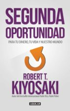 Segunda Oportunidad: Reinventa tus finanzas y tu vida