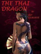 The Thai Dragon (English Edition)
