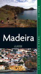 MADEIRA. PREPARAR EL VIAJE: GUÍA PRÁCTICA (EBOOK)
