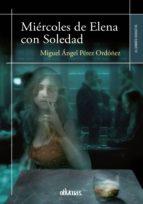 Miércoles de Elena con Soledad