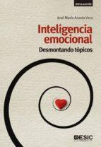 Inteligencia emocional. Desmontando tópicos (Divulgación)