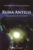 Runa Antilis. Base mágica de los Andes