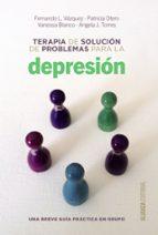 Terapia De Solución De Problemas Para La Depresión. Una Breve Guía De Práctica En Grupo (Alianza Ensayo)